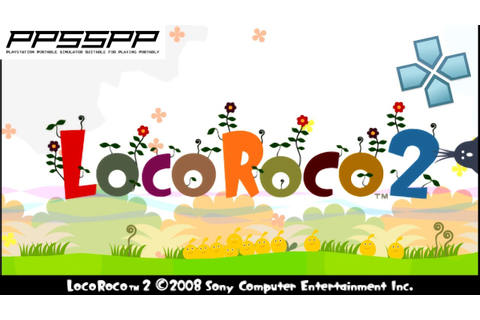 LocoRoco 2 - PSP Gameplay (PPSSPP) 1080p - YouTube