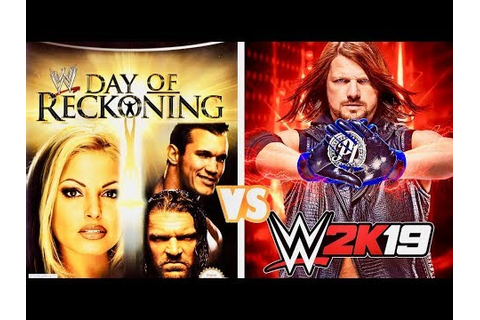 WWE Day of Reckoning Finishers VS. WWE 2K19 Finishers ...