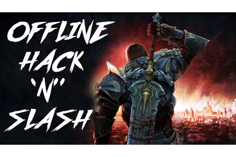 Top 10 Best Offline Hack and Slash Android Games - YouTube