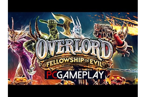 Overlord: Fellowship of Evil Gameplay (PC HD) - YouTube