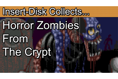 Horror Zombies From The Crypt: Commodore Amiga - YouTube