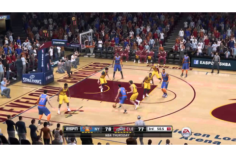 NBA Live 15 Knicks at Cavaliers FULL GAME - YouTube