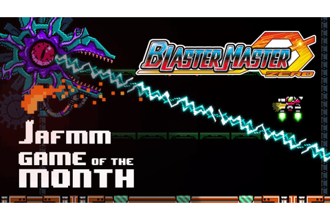 Blaster Master Zero - JAFMM Game of the Month: April 2017 ...