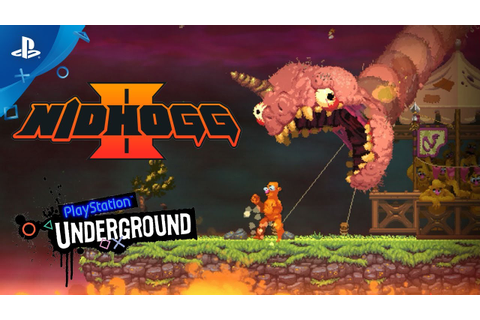 Nidhogg 2 - PS4 Gameplay Demo | PS Underground - YouTube