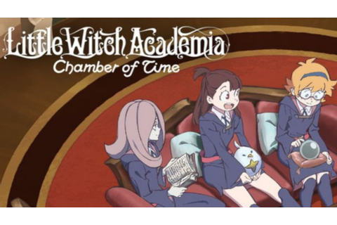 Little Witch Academia: Chamber of Time - DOWNLOAD GRATUITO ...