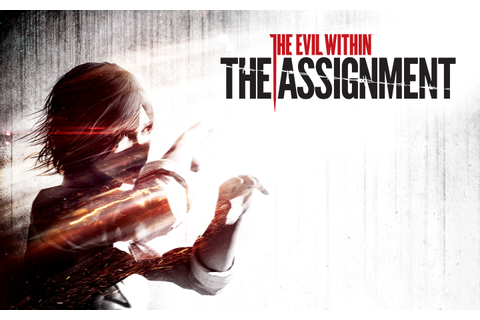 The Evil Within The Assignment Wallpapers | HD Wallpapers