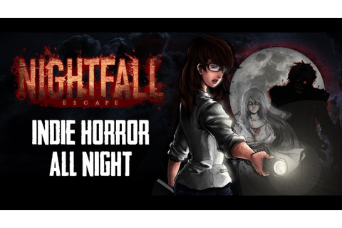 Indie Horror Games All Night - Nightfall: Escape - YouTube