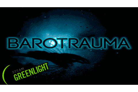 Game of the Day - Barotrauma: A MONSTER! (Indie, Action ...