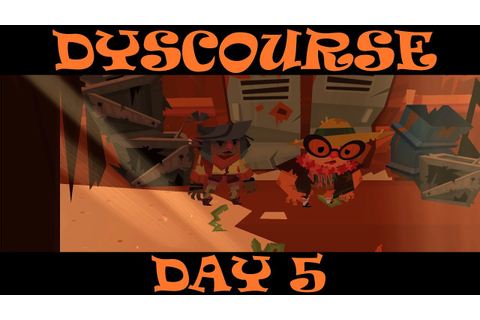 Let's Play Dyscourse Part 4 - Day 5 - YouTube
