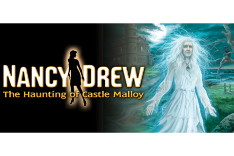 Nancy Drew®: The Haunting of Castle Malloy on Steam