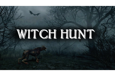 Witch Hunt | Horror Themed Hunting Game | Early Access ...