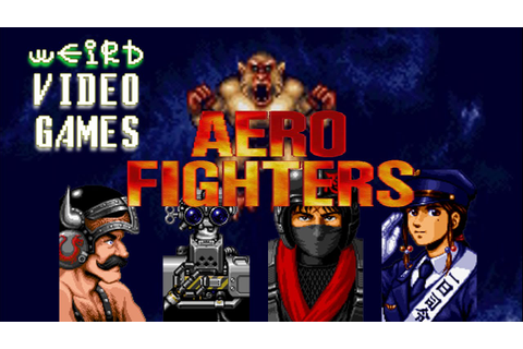 Weird Video Games - Aero Fighters (Arcade) - YouTube