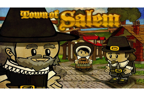Hands-On Preview: Town of Salem Introduces the Return of a ...