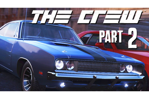 The Crew Walkthrough Part 2 - ST LOUIS (FULL GAME) Let's ...