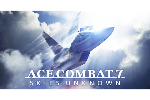 Ace Combat 7: Skies Unknown PC System Requirements ...