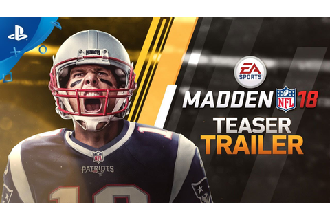 Madden 18 - Official Teaser Trailer | PS4 - YouTube