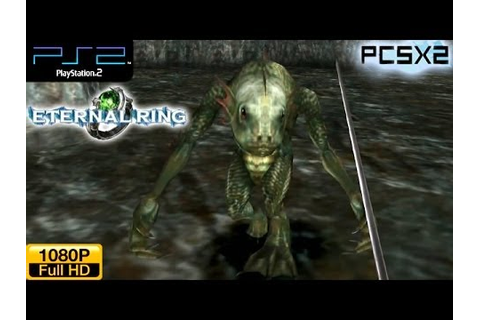 Eternal Ring - PS2 Gameplay 1080p (PCSX2) - YouTube