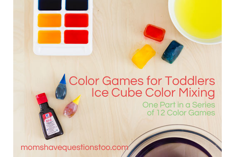 Toddler Color Games Part 7: Ice Cube Color Mixing - Moms ...