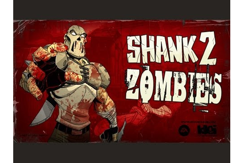 Shank 2 - Zombies in Survival - YouTube