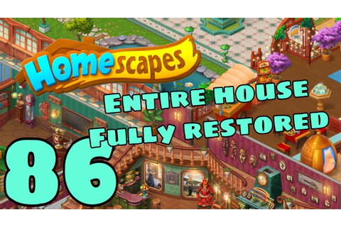 HOMESCAPES - Gameplay Walkthrough Part 86 - Full House ...