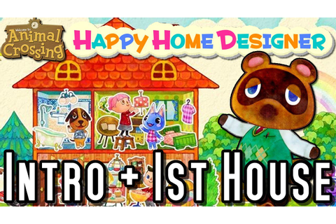 Animal Crossing Happy Home Designer INTRO & FIRST HOME ...