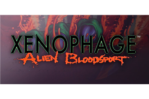 Xenophage: Alien Bloodsport on Steam