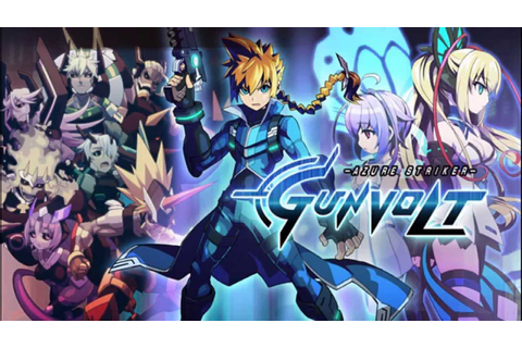 【Azure Striker Gunvolt】♪The One - YouTube