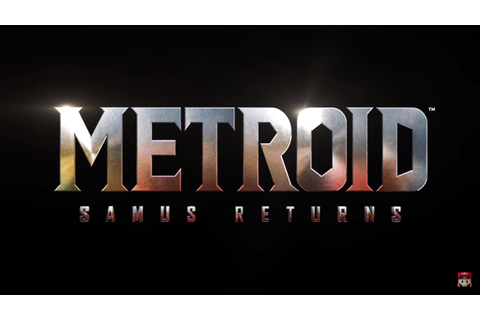 Metroid: Samus Returns Announced, Gameplay Shown – GAMING ...