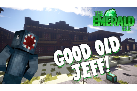 Minecraft - Emerald Isle Hunger Games - Good Old Jeff ...