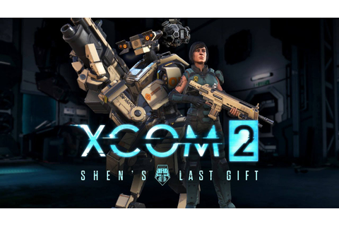 XCOM 2 Shen's Last Gift DLC Story & Cutscenes Game Movie ...