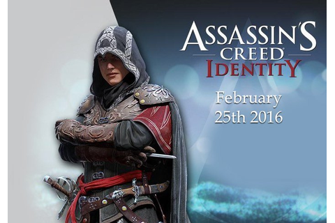 Assassins Creed Identity Mobile RPG Game Unveiled By ...