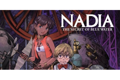 Competition: Win – Nadia: The Secret of Blue Water – The ...