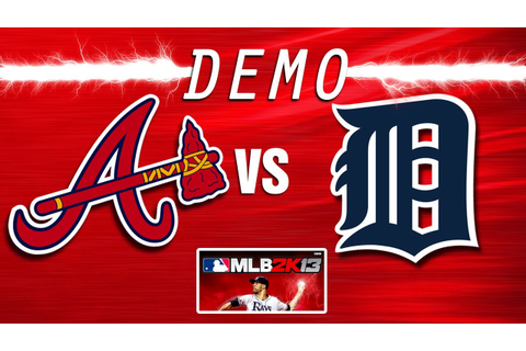 MLB 2K13 MOD (PC)-BRAVES @ TIGERS (new graphics) - YouTube