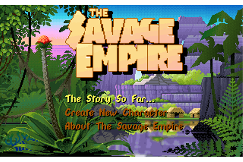 Worlds of Ultima: The Savage Empire | Old DOS Games ...
