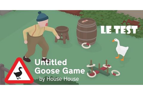 TEST / Avis :Untitled Goose Game sur Nintendo Switch