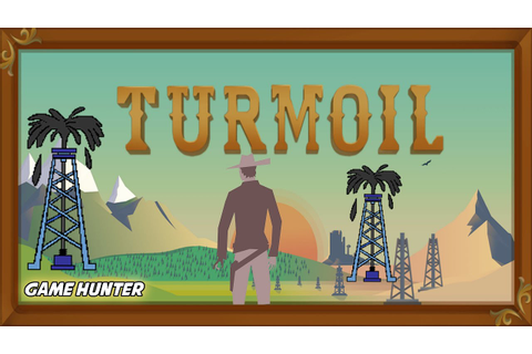 Game Hunter: Turmoil - FINDING OIL! - YouTube