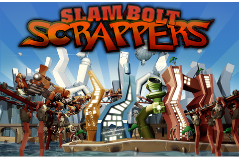 Slam Bolt Scrappers Review - GameRevolution