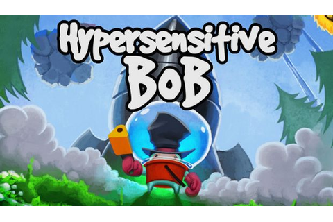 Hypersensitive Bob Free Download « IGGGAMES