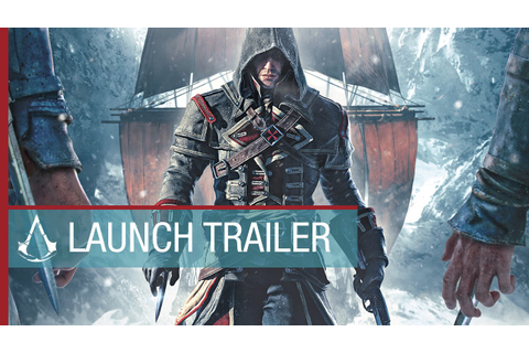 Assassin's Creed Rogue: Launch Trailer | Ubisoft [NA ...