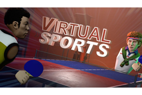 Virtual Sports – VR Tennis & Ping Pong - Available Now ...