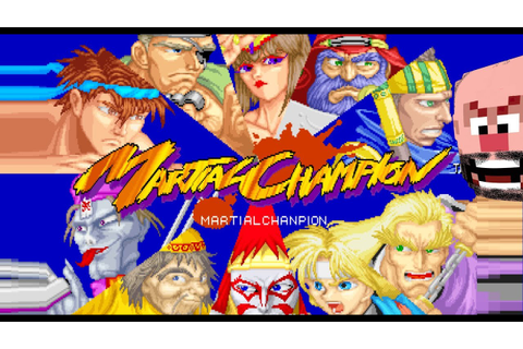 Martial Champion • Arcade • Gameplay • HD - YouTube
