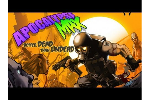Best iPhone 5 Games - Apocalypse Max: Better Dead Than ...