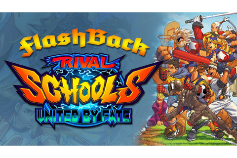 FlashBack: Rival Schools: United by Fate (Arcade) - YouTube