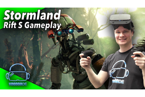 Stormland - The best VR game ever?! Oculus Rift S Gameplay ...