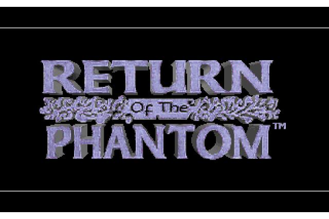 Return of the Phantom Download (1993 Adventure Game)