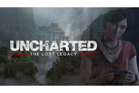 Video Game Reviews: UNCHARTED: The Lost Legacy PS4