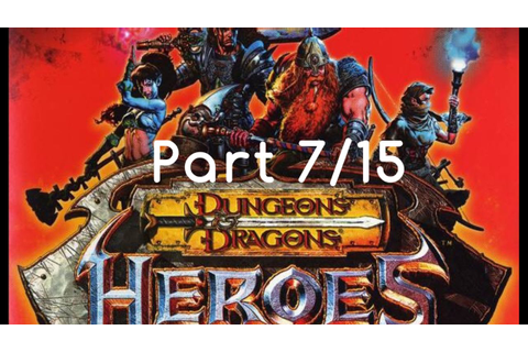 Dungeons & Dragons: Heroes Full Game (PART 7/15)(HD) - YouTube