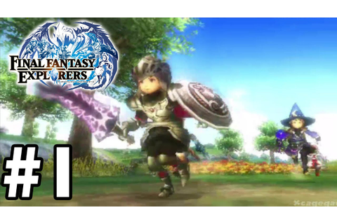 Final Fantasy Explorers ( English ) - FIRST 30 Minutes ...