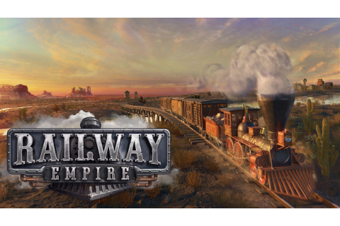 Railway Empire: Test, Tipps, Videos, News, Release Termin ...