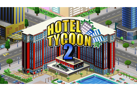 Hotel Tycoon 2 - iPhone/iPod Touch/iPad - HD Gameplay ...
